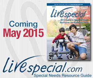 May 2015 look for the LiveSpecial Resource Guide